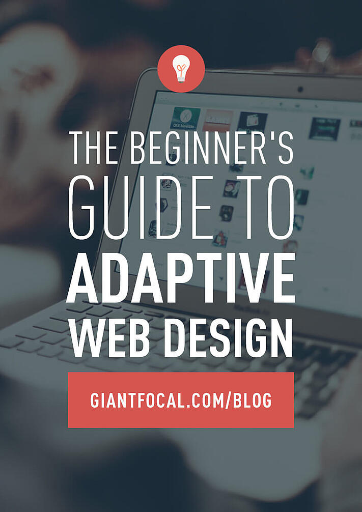 The Beginner S Guide To Adaptive Web Design